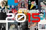 Darian Bolin's Top 15 Albums of 2015