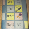 All the Bright Places By: Jennifer Niven